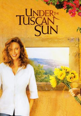 Under the Tuscan Sun's Poster