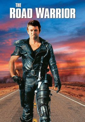 Mad Max 2: The Road Warrior's Poster