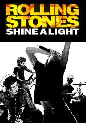 『ザ・ローリング・ストーンズ シャイン・ア・ライト』のポスター