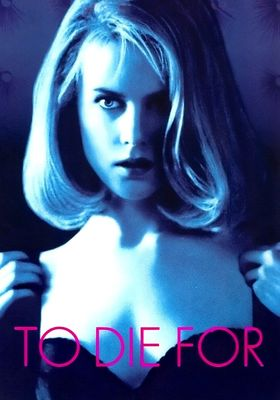 To Die For's Poster