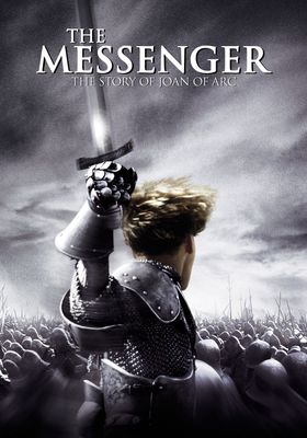 The Messenger: The Story of Joan of Arc's Poster