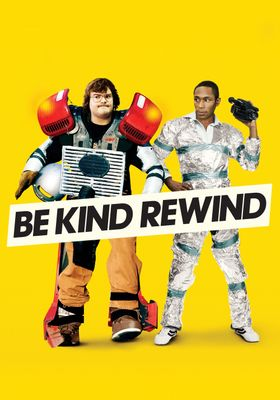 Be Kind Rewind's Poster
