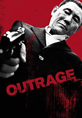 Outrage's Poster
