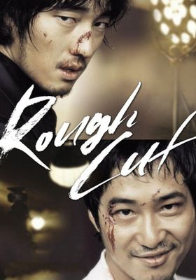 Rough Cut's Poster