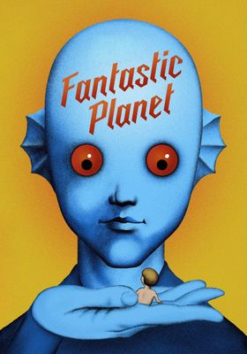 Fantastic Planet's Poster