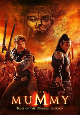 The Mummy: Tomb of the Dragon Emperor's Poster