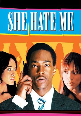 She Hate Me's Poster