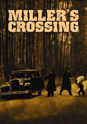 Miller's Crossing's Poster