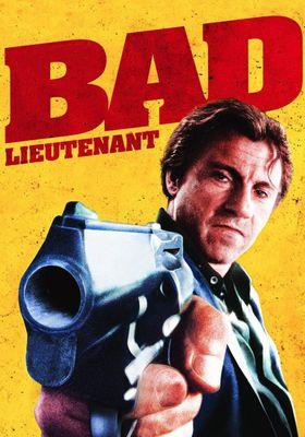 Bad Lieutenant's Poster