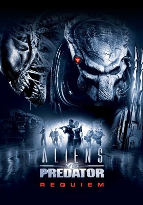 Aliens vs Predator: Requiem's Poster