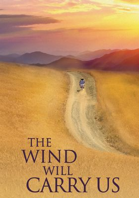 The Wind Will Carry Us Bad ma ra khahad bord's Poster