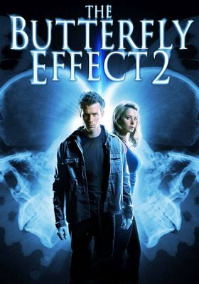 The Butterfly Effect 2's Poster