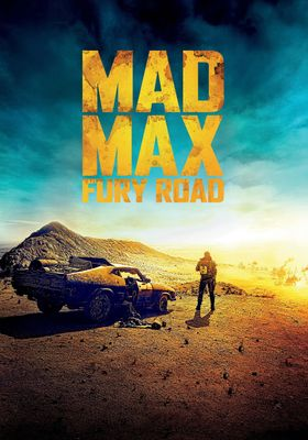 Mad Max: Fury Road's Poster
