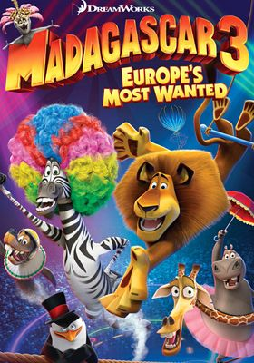 Madagascar 3: Europe's Most Wanted's Poster