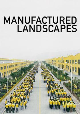 Manufactured Landscapes's Poster