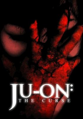 Ju-on: The Curse's Poster