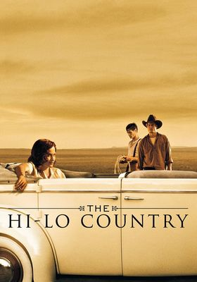 The Hi-Lo Country's Poster
