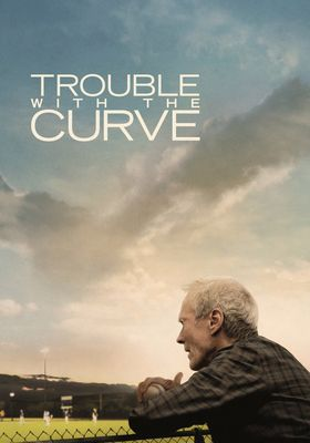 Trouble with the Curve's Poster