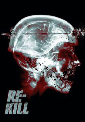 Re-Kill's Poster