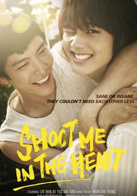 Shoot Me in the Heart's Poster