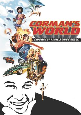 Corman's World: Exploits of a Hollywood Rebel's Poster