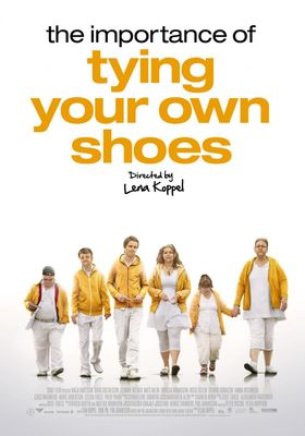 The Importance of Tying Your Own Shoes's Poster
