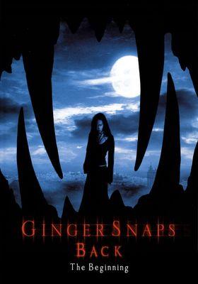 Ginger Snaps Back: The Beginning's Poster