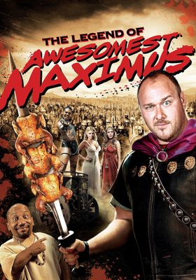 National Lampoon's The Legend of Awesomest Maximus's Poster