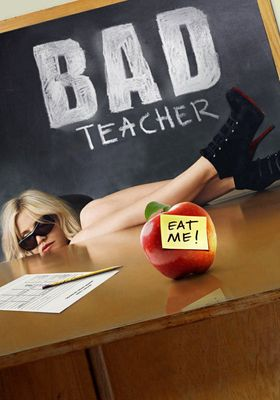 Bad Teacher's Poster