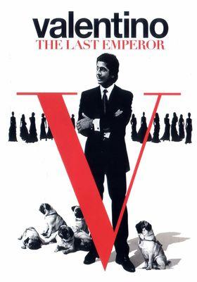 Valentino: The Last Emperor's Poster