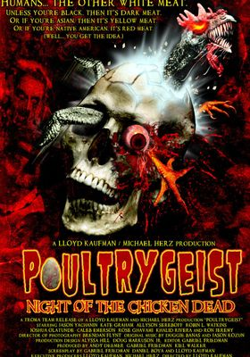 Poultrygeist: Night of the Chicken Dead's Poster