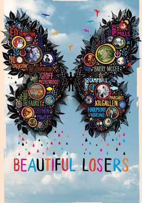 Beautiful Losers's Poster