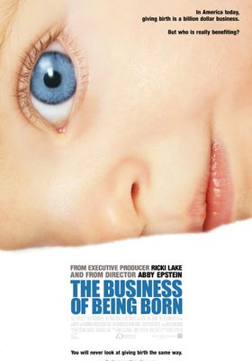 The Business of Being Born's Poster