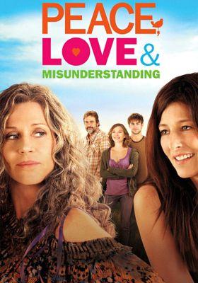 Peace, Love & Misunderstanding's Poster