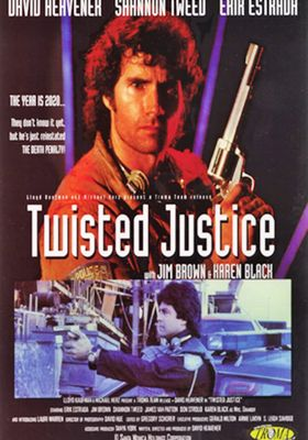 Twisted Justice's Poster