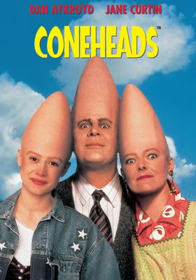 Coneheads's Poster