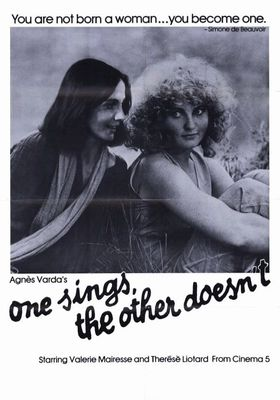 One Sings The Other Doesn t L Une Chante L Autre Pas's Poster