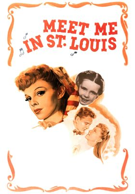 Meet Me in St. Louis's Poster