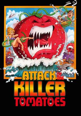Attack of the Killer Tomatoes!'s Poster