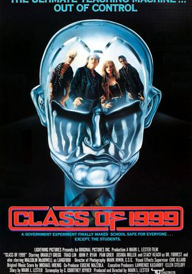 Class of 1999's Poster