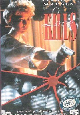 『Love Kills』のポスター