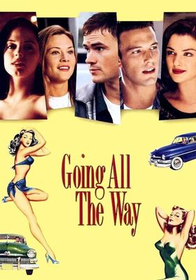 Going All the Way's Poster