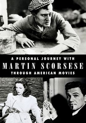 A Personal Journey with Martin Scorsese Through American Movies's Poster