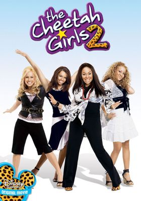 The Cheetah Girls 2's Poster