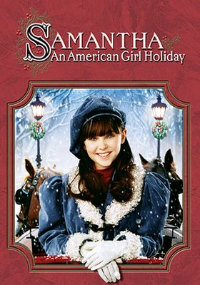 Samantha: An American Girl Holiday's Poster