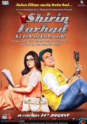 Shirin Farhad Ki Toh Nikal Padi's Poster