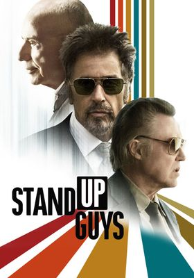 Stand Up Guys's Poster