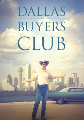 Dallas Buyers Club's Poster
