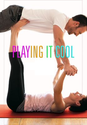 Playing It Cool's Poster