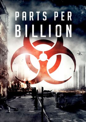 Parts Per Billion's Poster